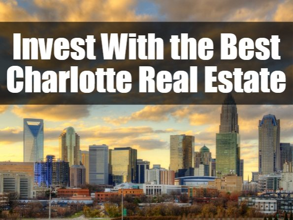 Invest with the best Charlotte real estate