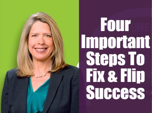 4 Important Steps To Fix & Flip Success