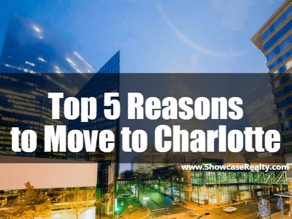 top 5 reasons to move to Charlotte NC