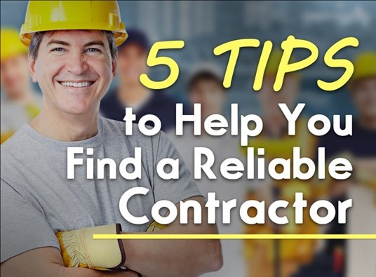 5 Reliable Techniques to Find A Reliable Contractor