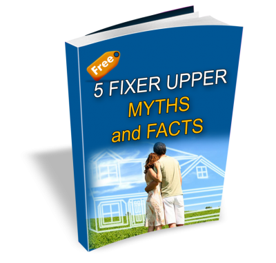 5 fixer upper myths and facts