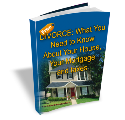 Divorce: What you need to know about your house your mortgage and taxes