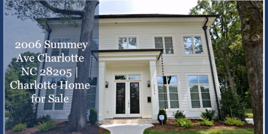 2006 Summey Ave Charlotte Nc 28205 Charlotte Home For Sale