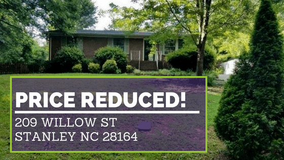 PRICE REDUCED: 209 Willow St Stanley NC 28164