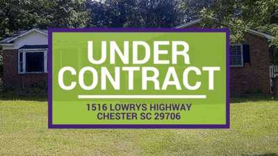UNDER CONTRACT: 1516 Lowrys Highway Chester SC 29706