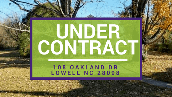 UNDER CONTRACT: 108 Oakland Dr Lowell NC 28098