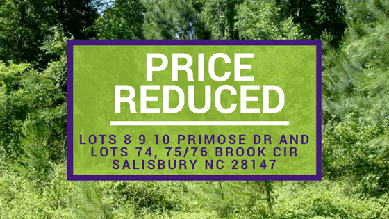 PRICE REDUCED! Lots 8 9 10 Primose Dr and Lots 74, 75/76 Brook Cir Salisbury NC 28147