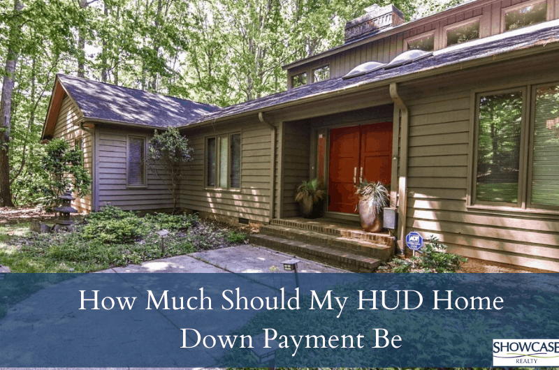 How much should my HUD home down payment be